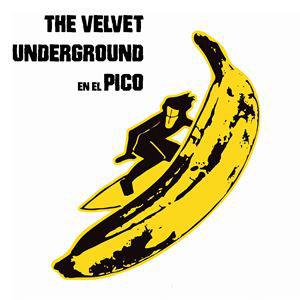 THE VELVET UNDERGROUND EN EL PICO COVER